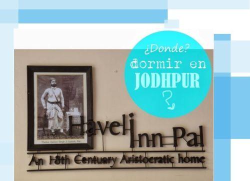 Donde dormir en Jodhpur, Haveli Inn Pal