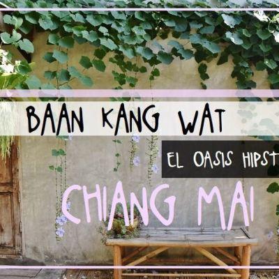 BAAN KANG WAT: EL OASIS HIPSTER DE CHIANG MAI