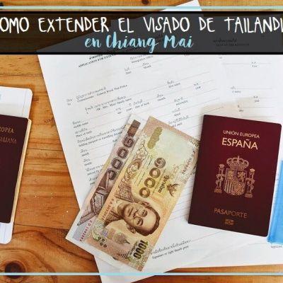 EXTENSIÓN DEL VISADO DE TAILANDIA EN CHIANG MAI