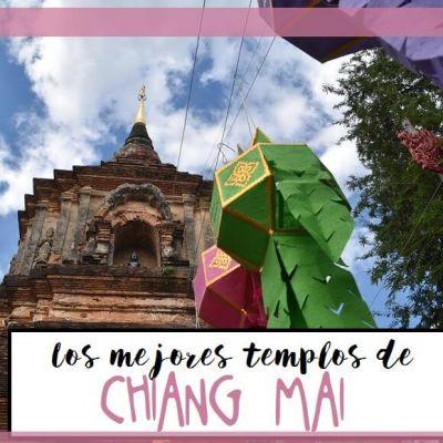 LOS 15 MEJORES TEMPLOS DE CHIANG MAI