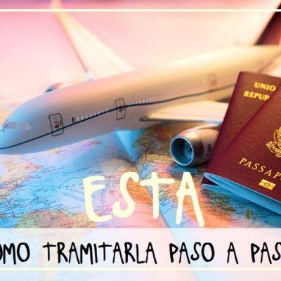 CÓMO SACAR EL VISADO DE TURISTA DE EE.UU. ONLINE (ESTA)