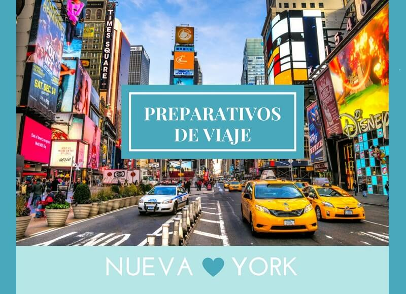 NUEVA YORK: PREPARATIVOS DE VIAJE