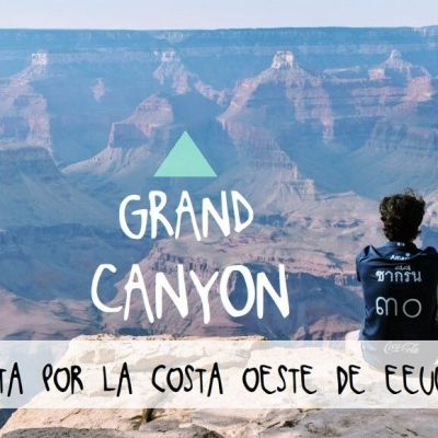 COSTA OESTE DE EE.UU. DÍA 4: GRAND CANYON