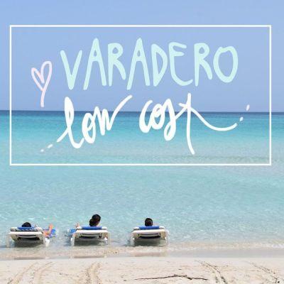QUE HACER EN VARADERO (LOWCOST PERO DISFRUTANDO COMO REYES)