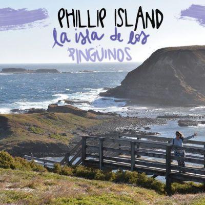 EXCURSIÓN A PHILLIP ISLAND: LA ISLAS DE LOS PINGÜINOS