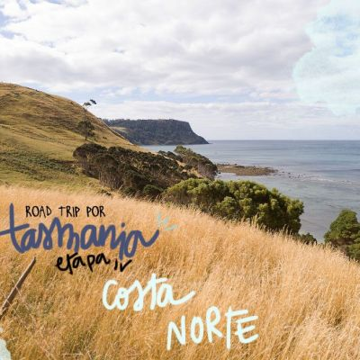 ROADTRIP POR TASMANIA. ETAPA 4: COSTA NORTE