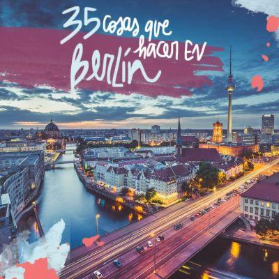 35 COSAS QUE HACER EN BERLIN