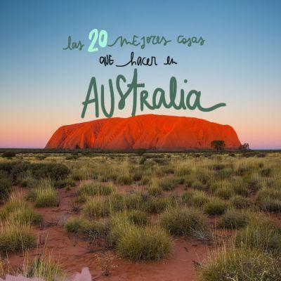 LAS 20 MEJORES COSAS QUE VER Y HACER EN AUSTRALIA