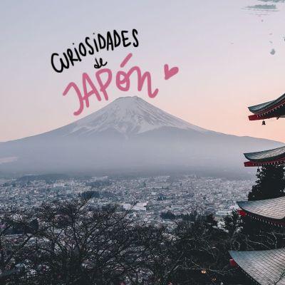 25 CURIOSIDADES DE JAPÓN Y DE LOS JAPONESES