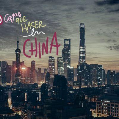 LAS MEJORES 20 COSAS QUE VER Y HACER EN CHINA