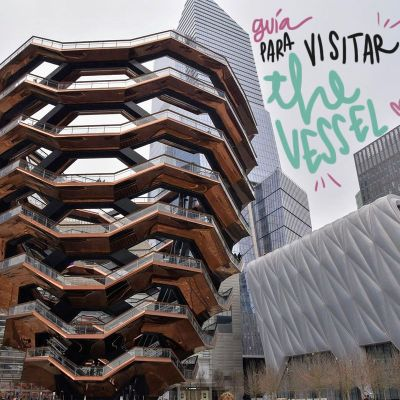GUÍA PARA VISITAR THE VESSEL, EN HUDSON YARDS, NUEVA YORK