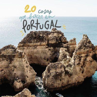 LAS MEJORES 20 COSAS QUE VER Y HACER EN PORTUGAL