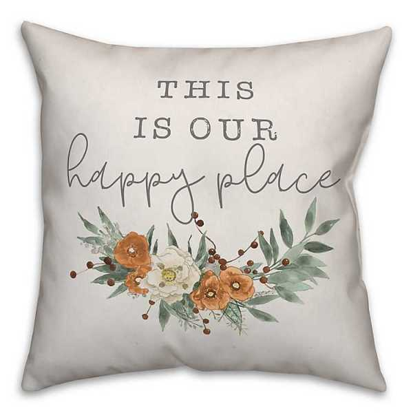 Throw Pillows - This Is Our Happy Place Floral Pillow