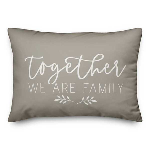 Throw Pillows - Gray Together We Are Family Pillow