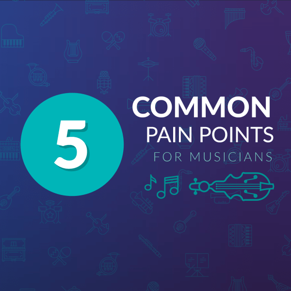 5 Common Pain Points Among Musicians | Modacity