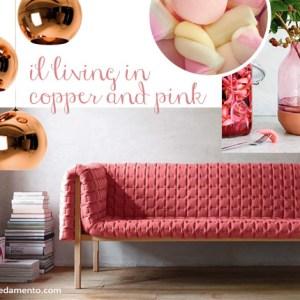 tendenze living colori 2015 : copper and pink, con ligne roset, muuto e tom dixon.