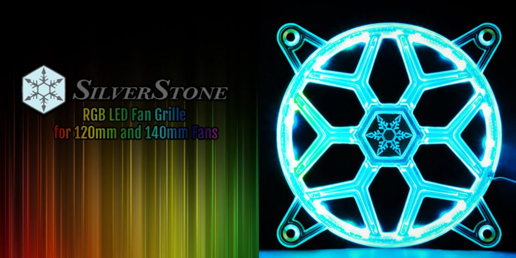 Silverstone FG Series Fan Grille Makes Any Fan an RGB LED Fan