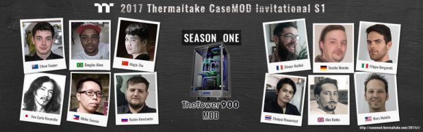 2017 Thermaltake CaseMOD Invitational Season 1 case modders
