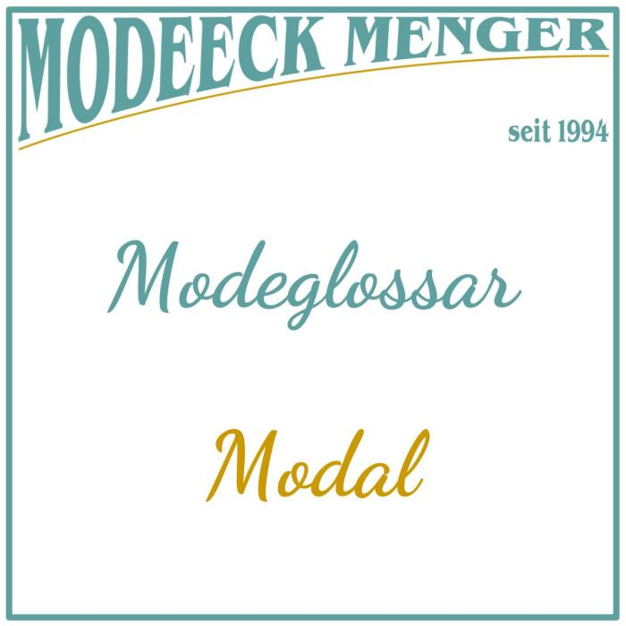 Modeglossar: Was ist Modal?