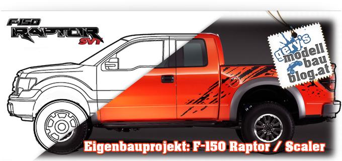 """Projekt """"Ford F-150 Raptor"""" - Es entsteht ein Scaler / Crawler in Eigenbau (1:10)"""