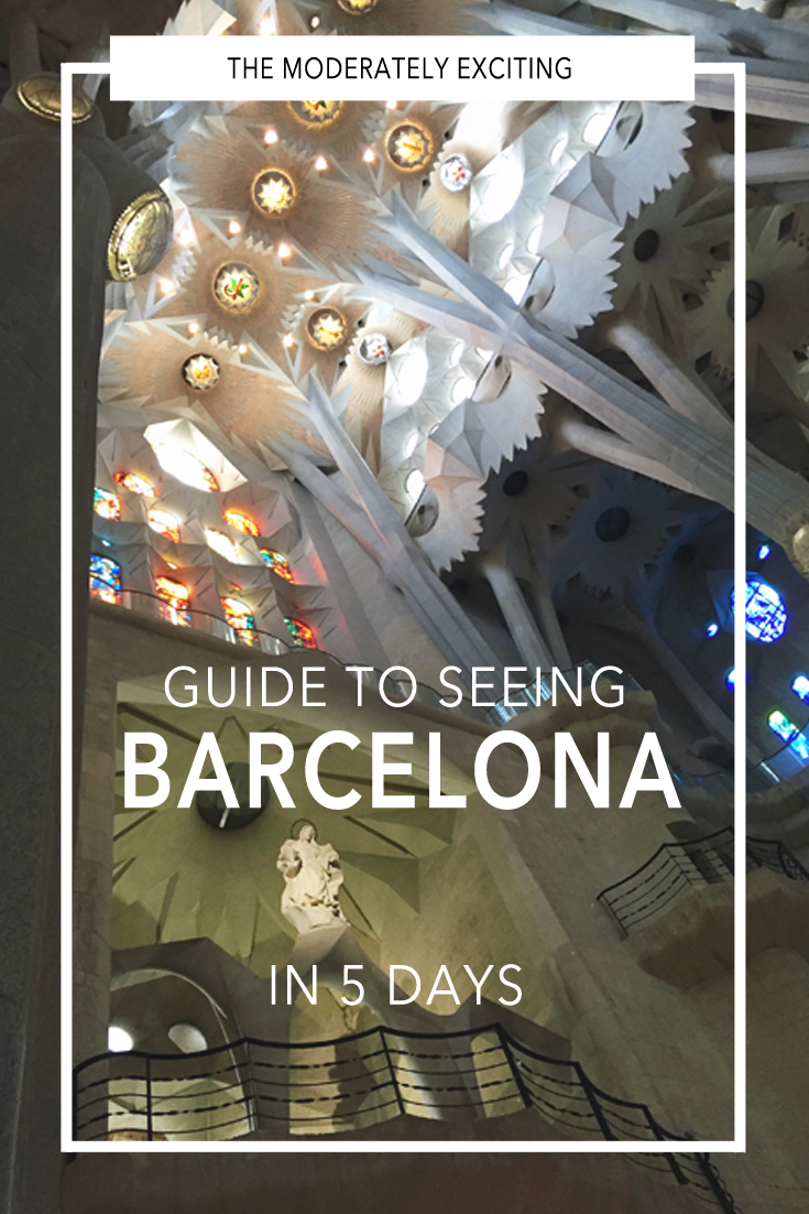 What to see in Barcelona, Spain when you have 5 days in Barcelona.