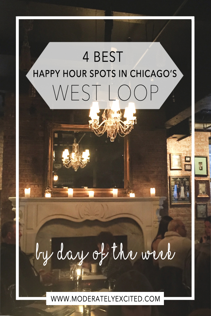 The 4 best happy hour spots in Chicago's West Loop