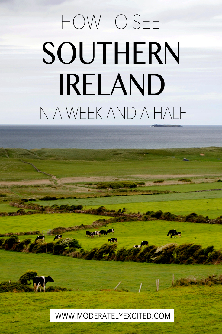 How to see the best of Southern Ireland in a week and a half
