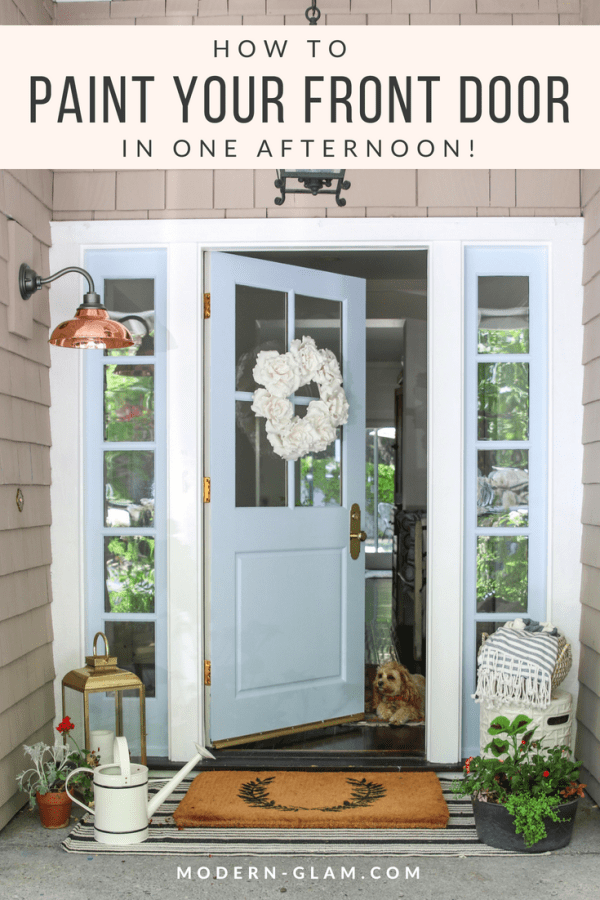 how to paint your front door in one afternoon! A simple and easy step by step guide to paint a door without removing it