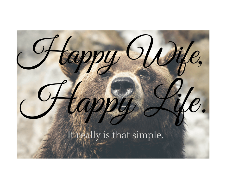 bear, happy wife happy life,divorce