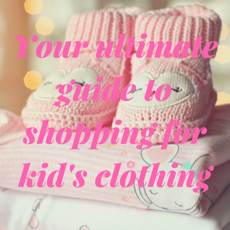 ultimate guide to shopping for kids