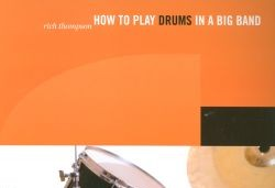 Online Review How To Play Drums In A Big Band Book