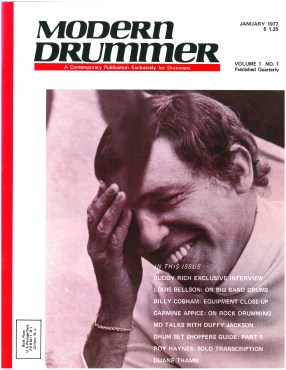 "That's what you call ""opening with a bang."" Buddy Rich, the world's greatest drummer, appeared on the cover of MD's debut issue."