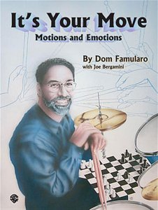 It's Your Move by Dom Famularo