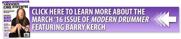 March 2016 issue of Modern Drummer magazine with Barry Kerch