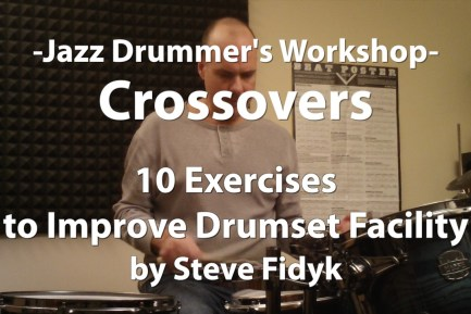 Jazz Drummer's Workshop - Crossovers