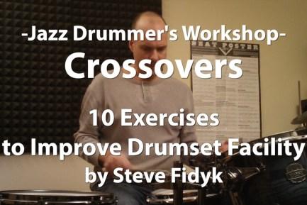 Jazz Drummer's Workshop - Crossovers