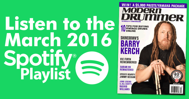 Listen to the Drumming: Great Tracks From MD's March 2016 Issue