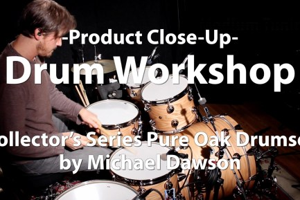 Video Demo! DW - Collector's Series Pure Oak Drumset