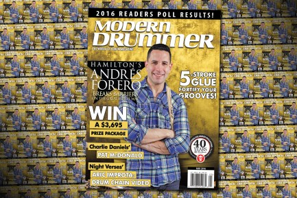 May 2016 Issue of Modern Drummerfeaturing Andrés Forero of Hamilton