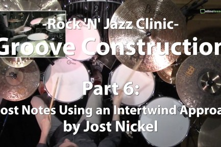 Video Lesson! Groove Construction, Part 6 w/Jost Nickel
