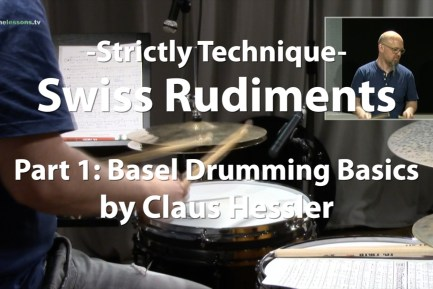 Video Lesson! Swiss Rudiments, Part 1 w/ Claus Hessler