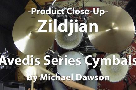 Video Demo! Zildjian - Avedis Series Cymbals