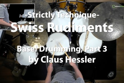 Video Lesson! Swiss Rudiments - Basel Drumming, Part 3 with Claus Hessler