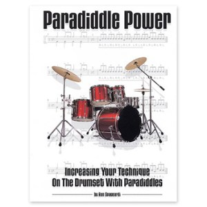 Paradiddle Power - Increasing Your Technique on the Drumset with Paradiddles (Print Book)