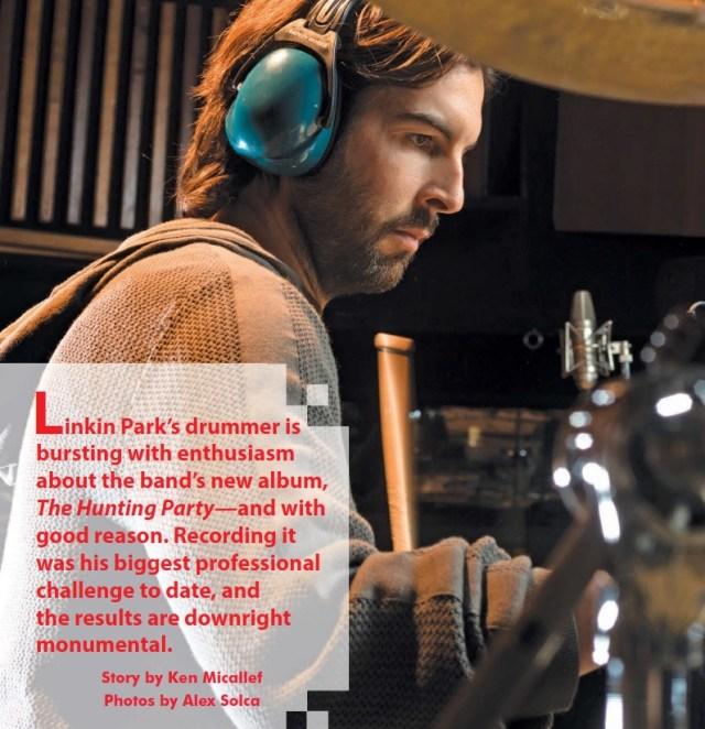Linkin Park's Rob Bourdon - Modern Drummer Magazine
