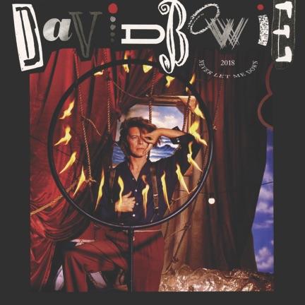 David Bowie's Never Let Me Down 2018