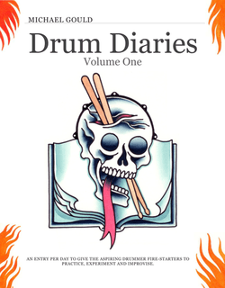 Drum Diaries Volume 1