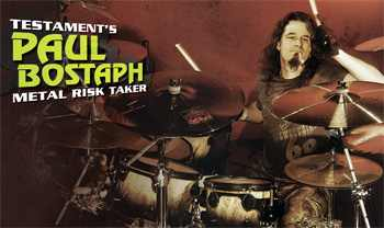 Testament's Paul Bostaph: Metal Risk Taker