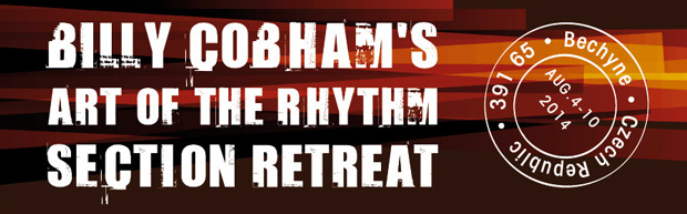 """Fusion Great Billy Cobham's """"Art of the Rhythm Section"""" Retreat, August 2014"""