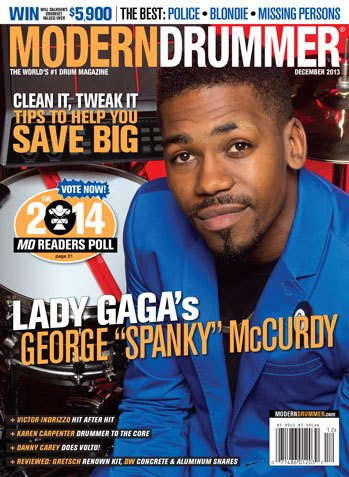 "December 2013 Issue of Modern Drummer Magazine Featuring George ""Spanky"" McCurdy"
